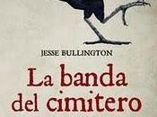 libro giorno: BANDA CIMITERO JESSE BULLINGTON ovvero triste storia gemelli Grossbart (CASTELVECCHI)