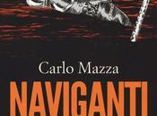 Naviganti delle tenebre Carlo Mazza
