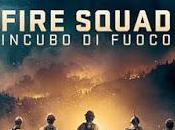 Fire squad incubo fuoco