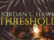 "Anteprima ""Threshold"" Jordan Hawk, uscita Settembre."