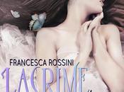 """Anterpima """"Lacrime farfalla"""" Francesca Rossini, uscita Settembre"""