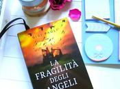 Recensione: fragilità degli angeli Gigi Paoli