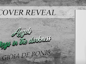 Cover Reveal. Angels Wings darkness Gioia Bonis