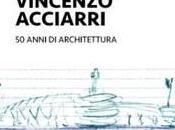 Vincenzo Acciarri anni architettura