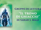 """Gruppo lettura Trono Ghiaccio"""" Sarah Maas Presentazione"""