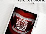 RECENSIONE vampiro voleva salvare mondo Alessio Filisdeo Nativi Digitali Edizioni