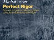 Recensione: Perfect Rigor Masha Gessen