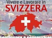 Vivere lavorare Svizzera, invece 'sopravvivere' Italia. Levis