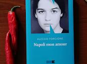 Recensione: Napoli amour, Alessio Forgione