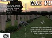 Antologia opere grafiche letterarie aventi tema concetto memoria centenario della fine Prima Guerra Mondiale.