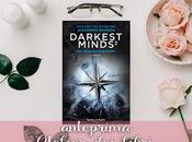 """Anteprima """"Darkest Minds ragazza pericolosa"""" Alexandra Braken. oggi disponibile secondo libro della saga distopica!"""