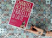 Recensione 'Fratelli latte' Chantel Acevedo Edizioni