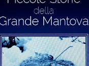 Piccole Storie della Grande Mantova Antonio Maurizio Cirigliano