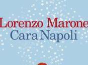 Recensione: Cara Napoli Lorenzo Marone