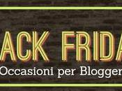 OCCASIONI blogger Black Friday Cyber Monday