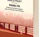 """Fedeltà"" Grace Paley"