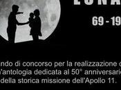 LUNA bando concorso realizzazione un'antologia dedicata anniversario della storica missione dell'Apollo