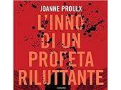 SEGNALAZIONE L'inno profeta riluttante Joanne Proulx Fremito inconfessabile Shayla Black Leggereditore