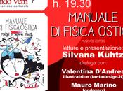 """Sabato febbraio 2019 Lecce Fondo Verri Silvana Kühtz """"Manuale fisica ostica"""", letture conversazioni Valentina D'Andrea, Mauro Marino, Luciano Pagano"""