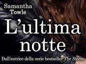 Recensione: L'ultima notte Samantha Towle