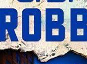 Finalmente letto l'ultimo libro della Serie Death Robb (alias Nora Roberts) è...