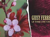 """Giusy Ferreri cose canto"""" nuovo singolo"""