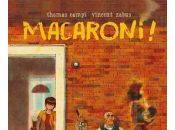 Macaroni!