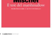 Test Marshmallow Walter Mischel, intervista Prof.Paolo Legrenzi