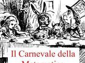 CARNEVALE DELLA MATEMATICA N.129 CALL PAPERS