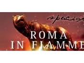 Speciale: Roma fiamme