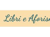 Conosci Blog... Libri Aforismi