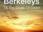 Berkeleys Till break dawn