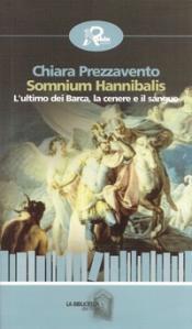 """STORIA CONTEMPORANEA n.76: Nelle pieghe della storia: elefanti Annibale. Chiara Prezzavento, """"Somnium Hannibalis. L'ultimo Barca, cenere sangue"""""""