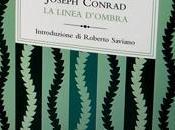 """Linea d'Ombra"""" Joseph Conrad"""