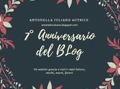 Settimo anniversario blog!