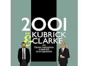 """Rassegna stampa """"2001 Kubrick Clarke"""""""