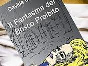 Fantasma Bosco proibito Davide Mantero
