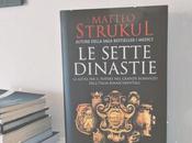 sette dinastie Matteo Strukul