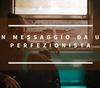 messaggio perfezionista