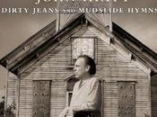 John Hiatt Dirty Jeans Mudslide Hymns