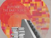 Butcher Bar-for Each Future Tethered