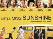 Soundtracks, Film attraverso colonne sonore: Little Miss Sunshine uscite cinemtaografiche weekend).