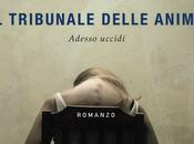"""Anteprima tribunale delle anime"""" Donato Carrisi"""