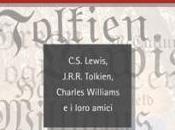 """TERZO SGUARDO n.34: destino della scrittura nascita mito letterario. Humphrey Carpenter, """"Gli Inklings. Lewis, Tolkien, Charles Williams loro amici"""""""