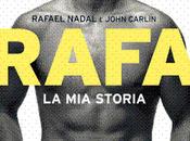 libro giorno: Rafa. storia cura Rafael Nadal John Carlin (Sperling Kupfer)