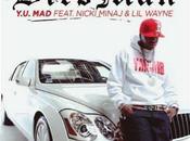 """Y.U. Mad"" Birdman feat Niki Minaj Wayne"