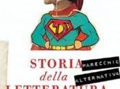 Storia (parecchio alternativa) della letteratura italiana