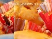 Muffin salati zucchine prosciutto