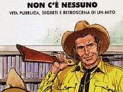 libro giorno: Come nessuno Sergio Bonelli Franco Busatta (Mondadori)