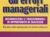 """Consigli Experteer: """"Gli errori manageriali"""" Antonio Foglio"""